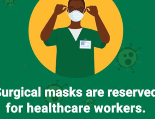 Surgical masks and N-95 respirators are reserved for our healthcare workers who are on the frontline of our battle against Covid-19