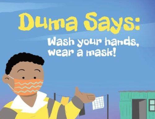 Duma says Wash your hands, wear a mask!