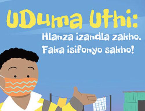 Duma says Wash your hands, wear a mask! (isiZulu Translation)